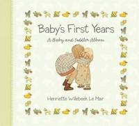 Baby's First Years by H. Willebeek le Mair image