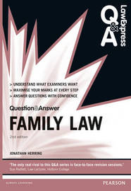 Law Express Question and Answer: Family Law by Jonathan Herring