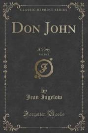 Don John, Vol. 2 of 3 by Jean Ingelow