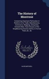 The History of Montrose by David Mitchell