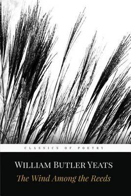 The Wind Among the Reeds by William Butler Yeats image