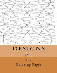 Designs Five by E's Coloring Pages image