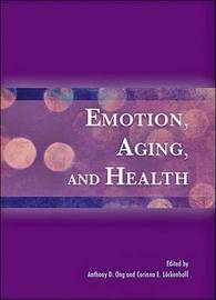 Emotion, Aging, and Health