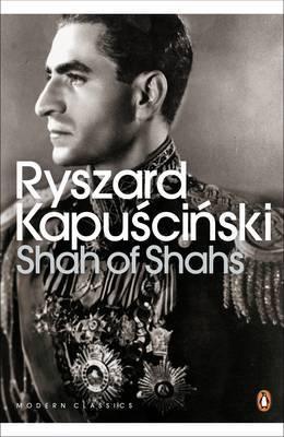 Shah of Shahs by Ryszard Kapuscinski image