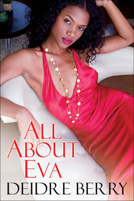 All About Eva by Deidre Berry