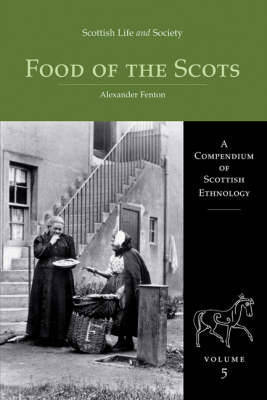 Scottish Life and Society Volume 5 by Alexander Fenton