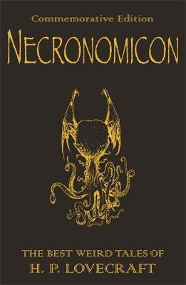 The H.P. Lovecraft Collection: The Best Weird Fiction of H.P. Lovecraft: Necronomicon by H.P. Lovecraft image