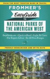 Frommer's EasyGuide to National Parks of the American West by Eric Peterson
