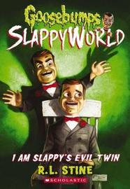 Goosebumps SlappyWorld #3: I Am Slappy's Evil Twin by R.L. Stine image