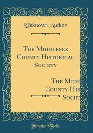 The Middlesex County Historical Society by Unknown Author image