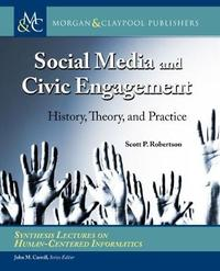Social Media and Civic Engagement by Scott P. Robertson