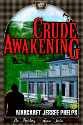 Crude Awakening by Margaret, Jessee Phelps image
