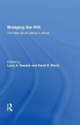Bridging The Rift by Larry Swatuk