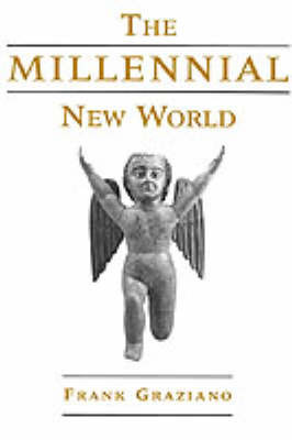 The Millennial New World by Frank Graziano image