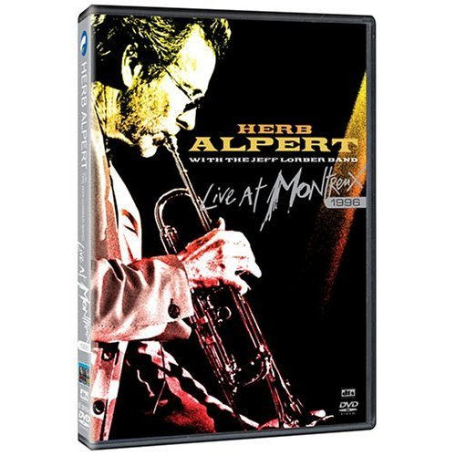 Herb Alpert With The Jeff Lorber Band - Live At Montreux 1996 on DVD