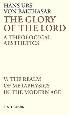 The Glory of the Lord: v. 5 by Hans Urs Von Balthasar