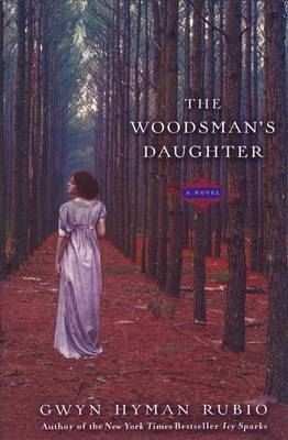 Woodsman's Daughter by Gwyn Hyman Rubio image