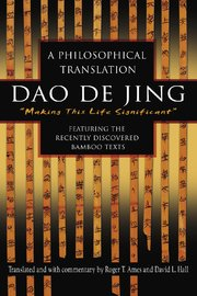 Dao De Jing by Roger Ames