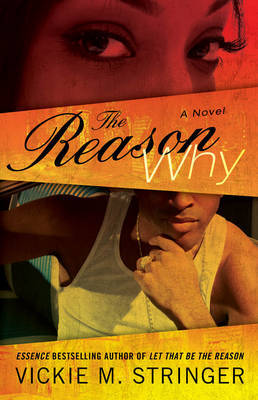 The Reason Why by Vickie M Stringer image