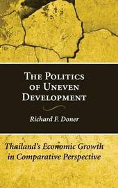 The Politics of Uneven Development by Richard F. Doner