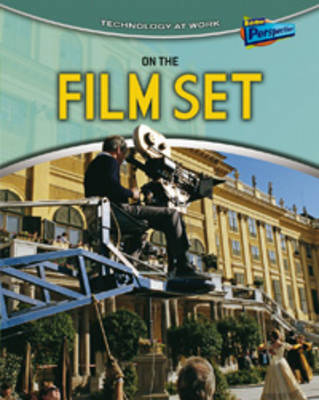 On the Film Set by Richard Spilsbury image
