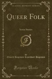 Queer Folk by Edward Hugessen Knatchbull- Hugessen image