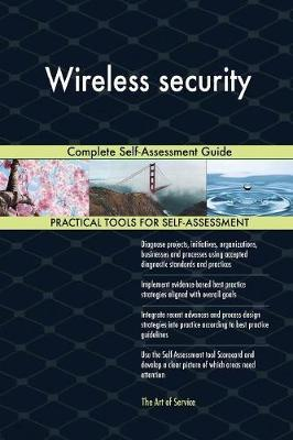 Wireless Security Complete Self-Assessment Guide by Gerardus Blokdyk image