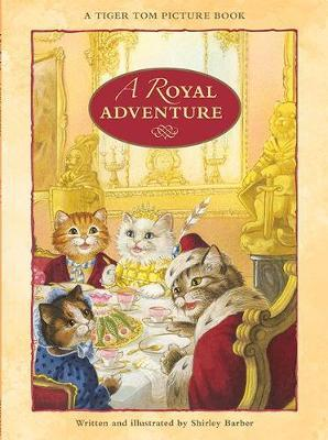 A Royal Adventure by Shirley Barber image