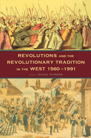 Revolutions and the Revolutionary Tradition image