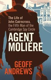 Agent Moliere by Geoff Andrews