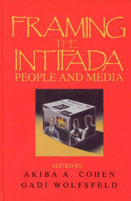 Framing the Intifada by Akiba A. Cohen image
