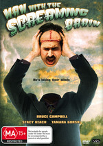 Man With The Screaming Brain on DVD