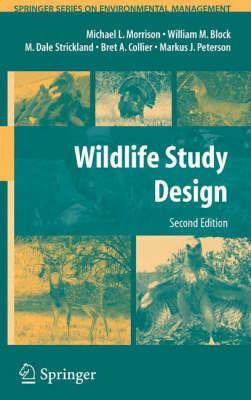 Wildlife Study Design by Michael L Morrison