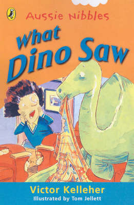 What Dino Saw by Victor Kelleher
