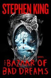 The Bazaar of Bad Dreams: Stories by Stephen King image