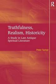 Truthfulness, Realism, Historicity by Peter Turner