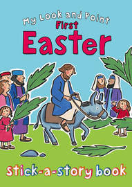 My Look and Point First Easter Stick-a-Story Book by Christina Goodings