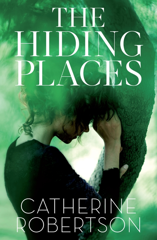 The Hiding Places by Catherine Robertson