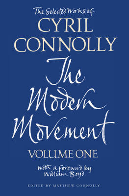 The Selected Works of Cyril Connolly Volume One by Cyril Connolly image