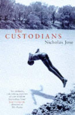The Custodians by Nicholas Jose image