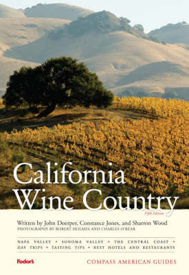 California Wine Country by Fodor Travel Publications