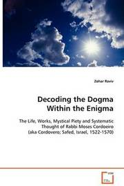 Decoding the Dogma Within the Enigma by Zohar Raviv image