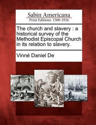The Church and Slavery by Vinn Daniel De