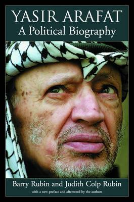 Yasir Arafat by Barry Rubin