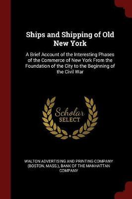 Ships and Shipping of Old New York