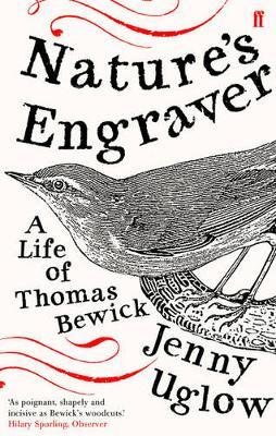 Nature's Engraver by Jenny Uglow