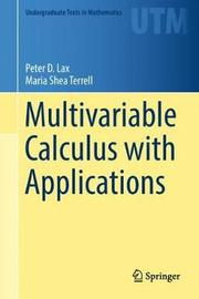 Multivariable Calculus with Applications by Peter D. Lax