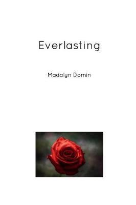 Everlasting by Madalyn Domin image
