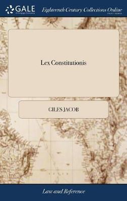 Lex Constitutionis by Giles Jacob image