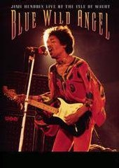 Jimi Hendrix - Blue Wild Angel: Live At The Isle Of Wight on DVD